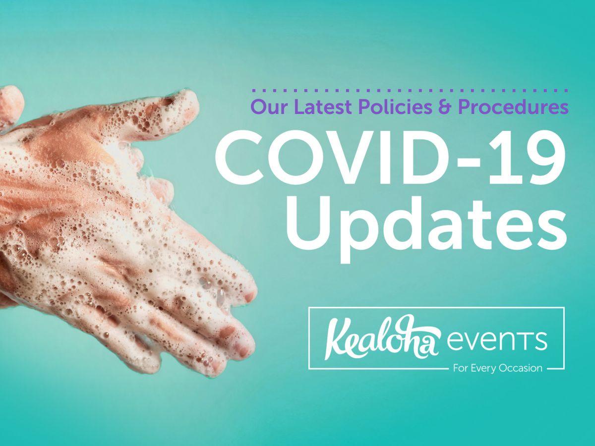 Kealoha Events and COVID-19